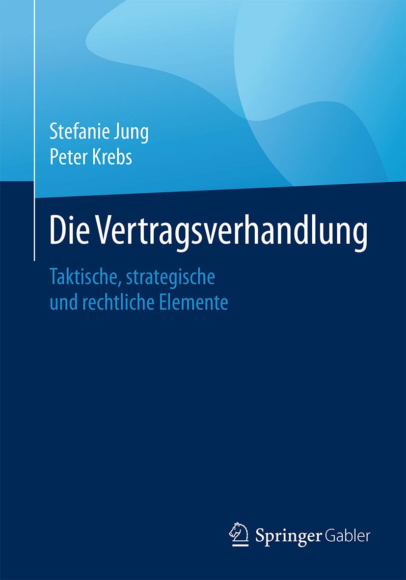 Jung, Stefanie - Die Vertragsverhandlung, e-bok