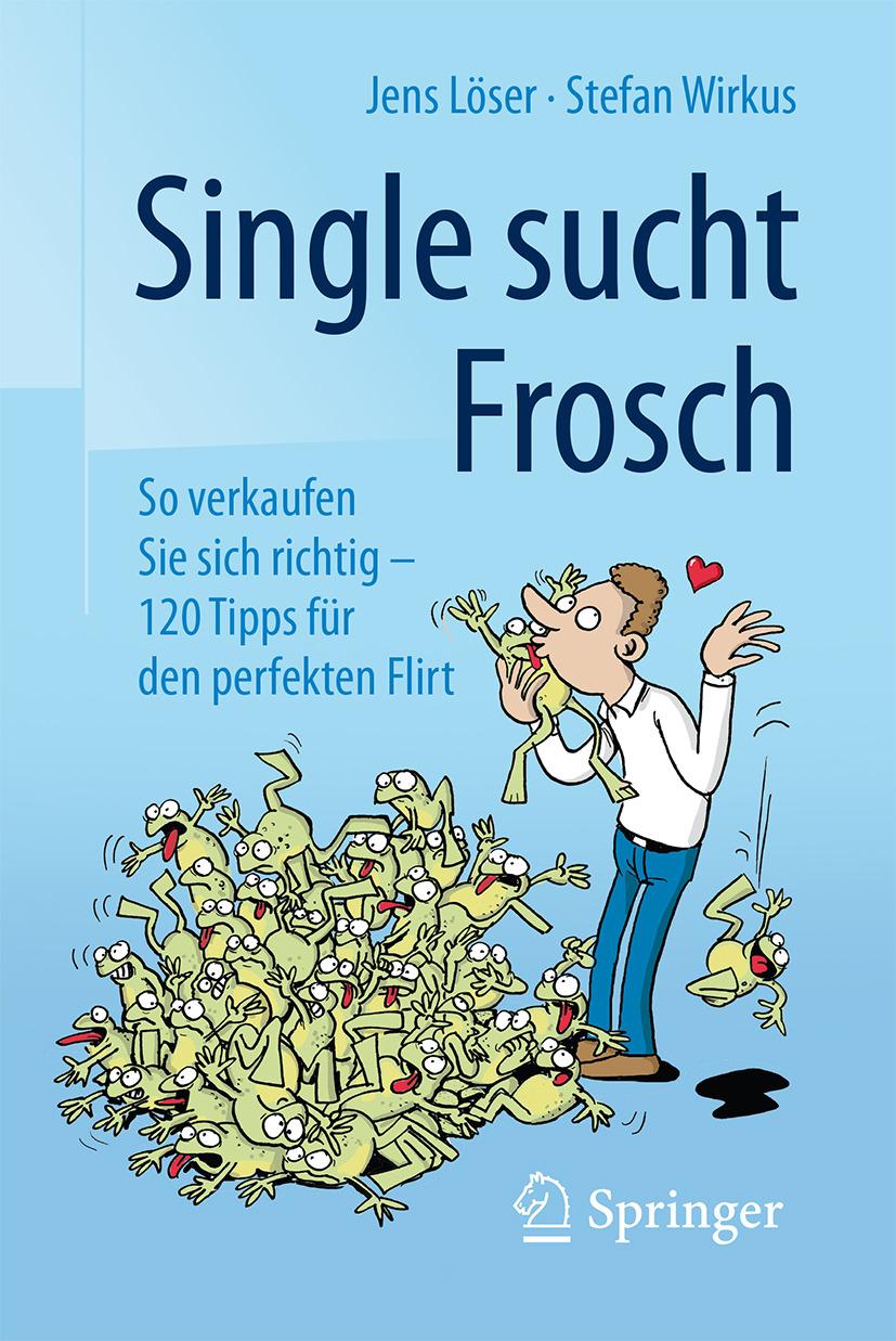 Löser, Jens - Single sucht Frosch, ebook