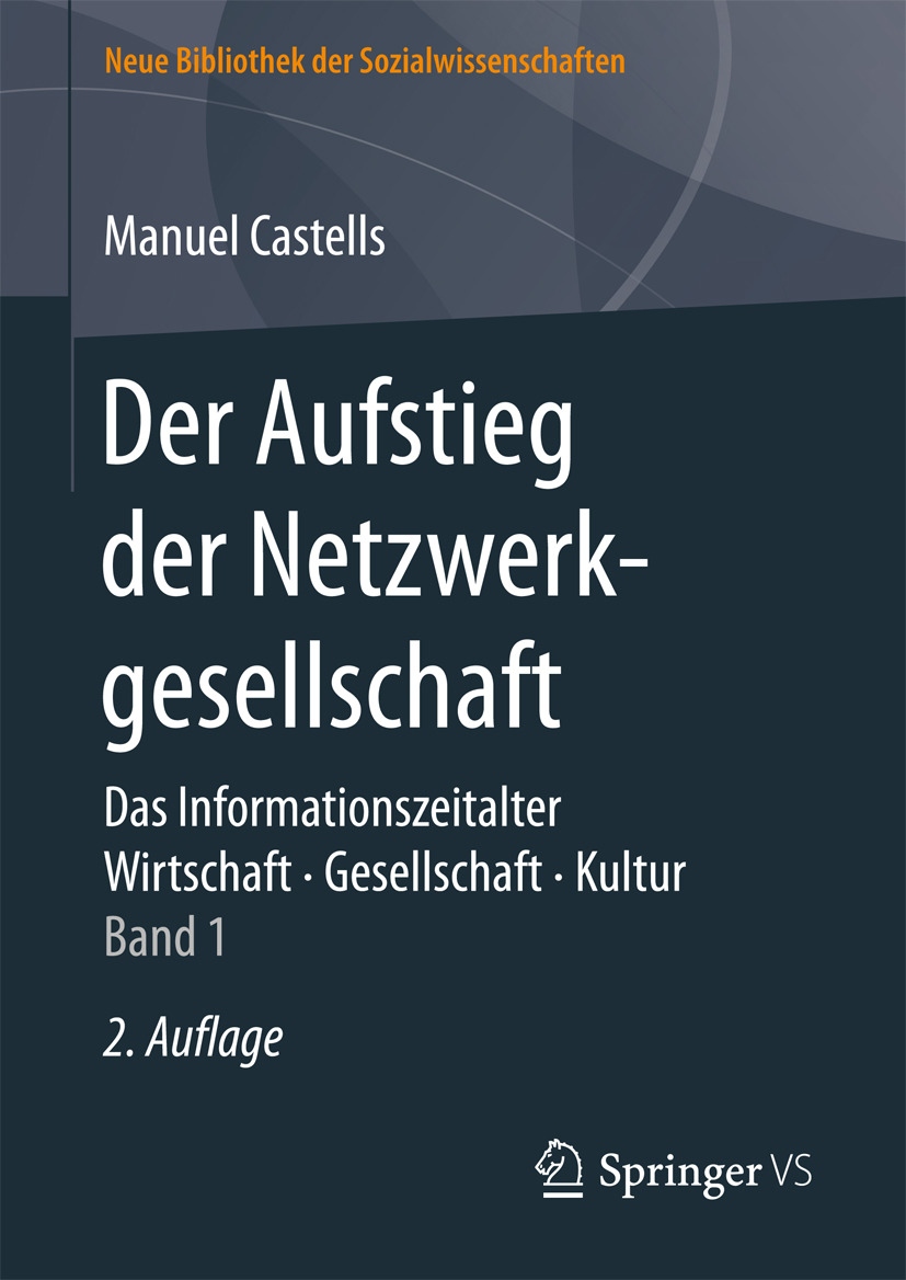 Castells, Manuel - Der Aufstieg der Netzwerkgesellschaft, ebook