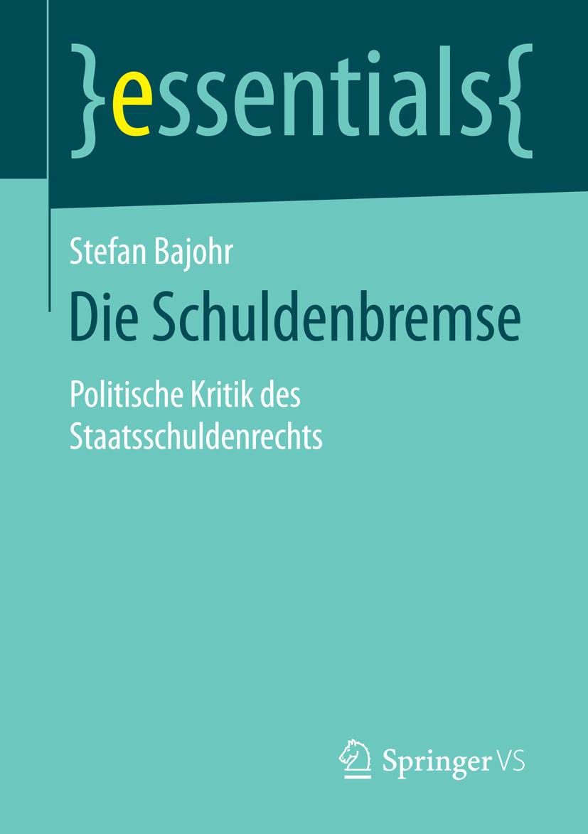 Bajohr, Stefan - Die Schuldenbremse, ebook
