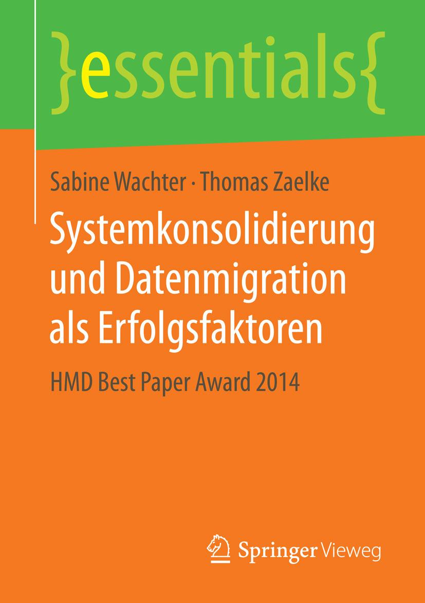 Wachter, Sabine - Systemkonsolidierung und Datenmigration als Erfolgsfaktoren, ebook