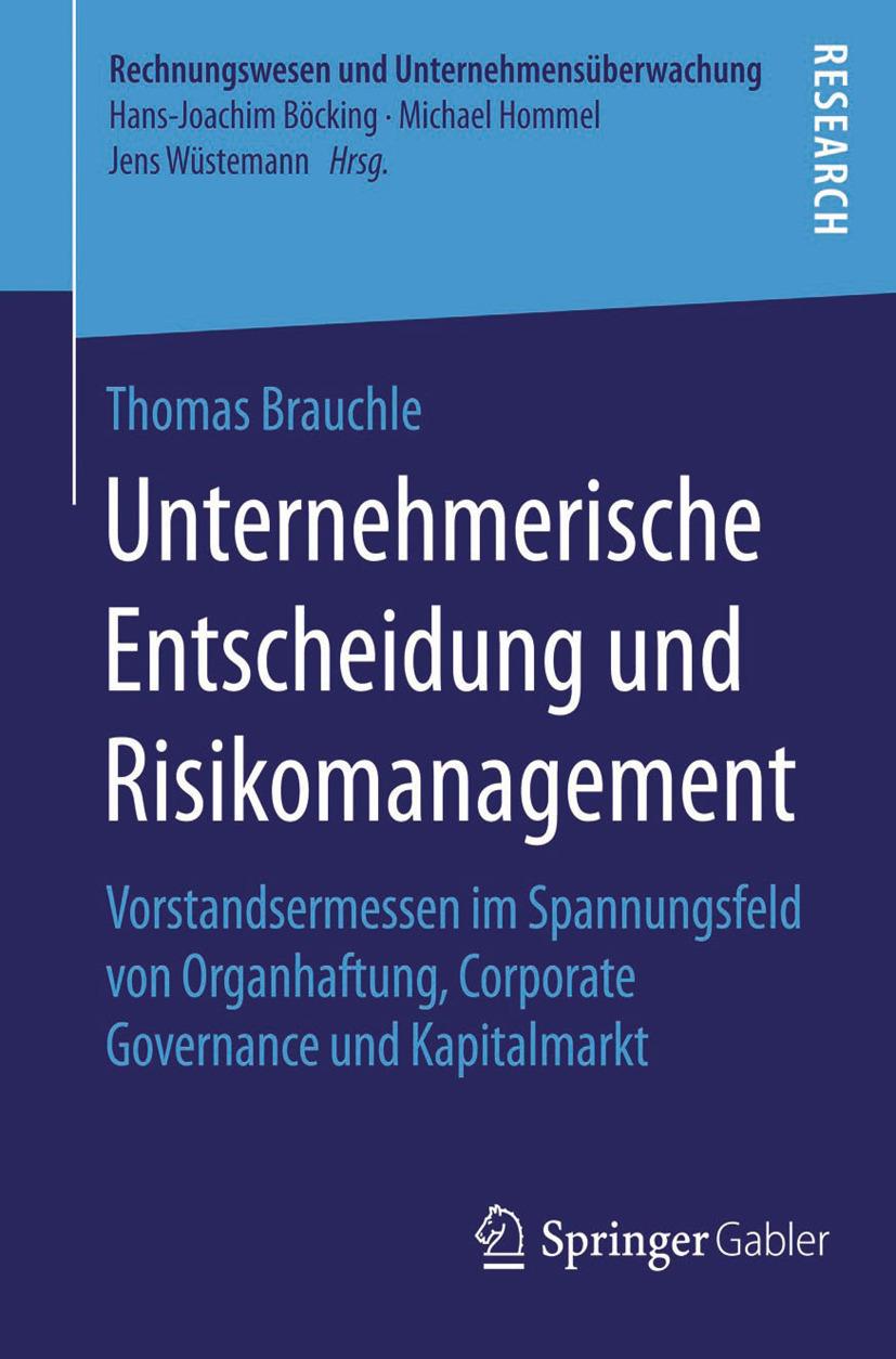 Brauchle, Thomas - Unternehmerische Entscheidung und Risikomanagement, ebook