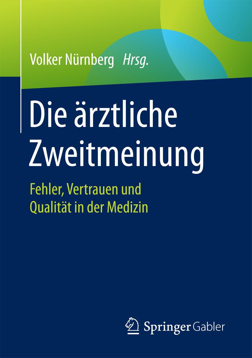 Nürnberg, Volker - Die ärztliche Zweitmeinung, ebook