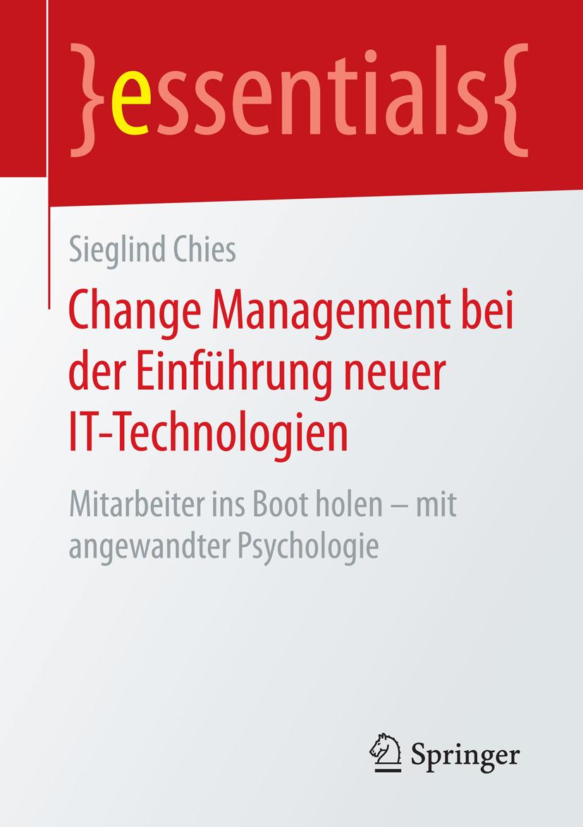 Chies, Sieglind - Change Management bei der Einführung neuer IT-Technologien, ebook