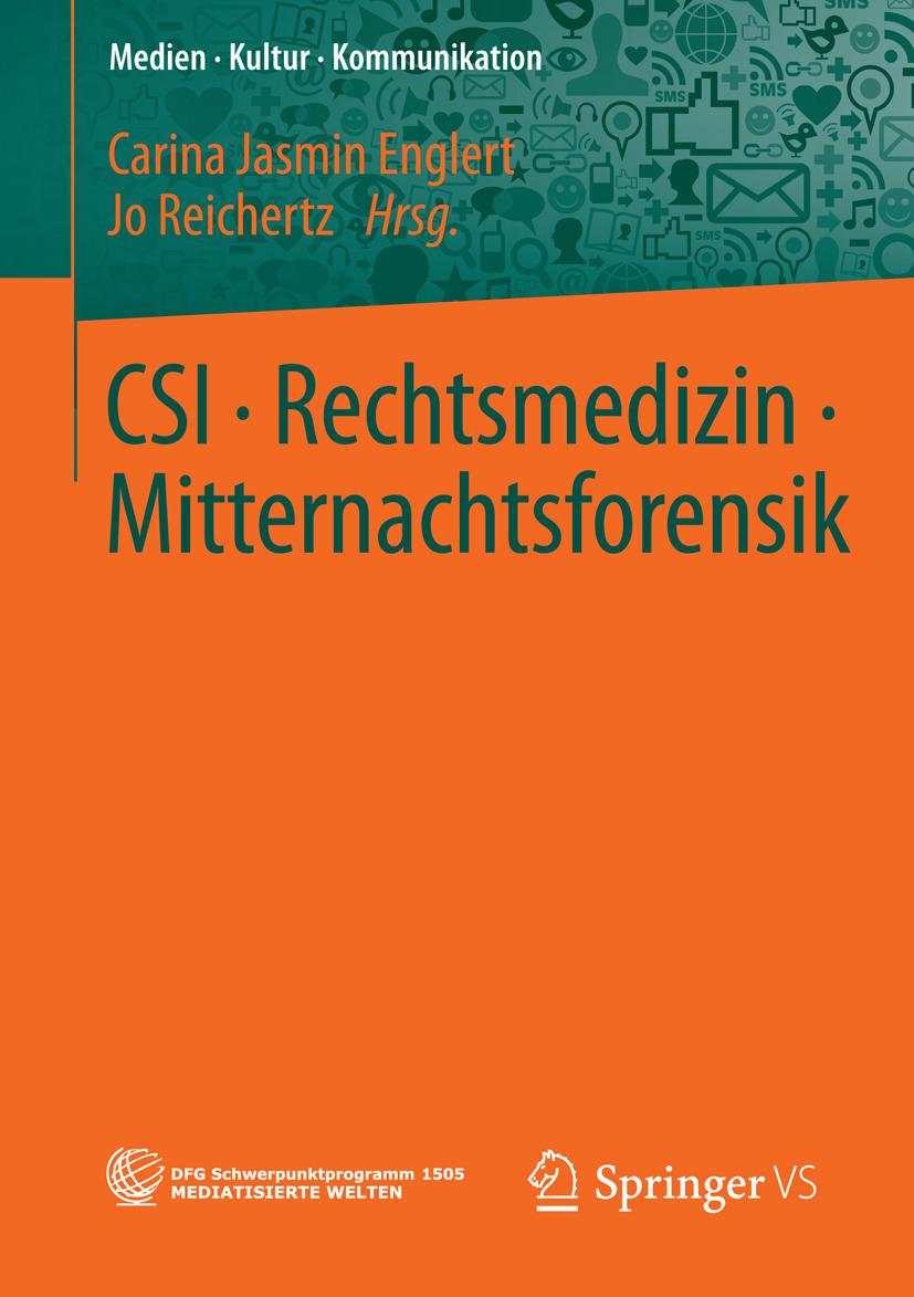 Englert, Carina Jasmin - CSI • Rechtsmedizin • Mitternachtsforensik, ebook