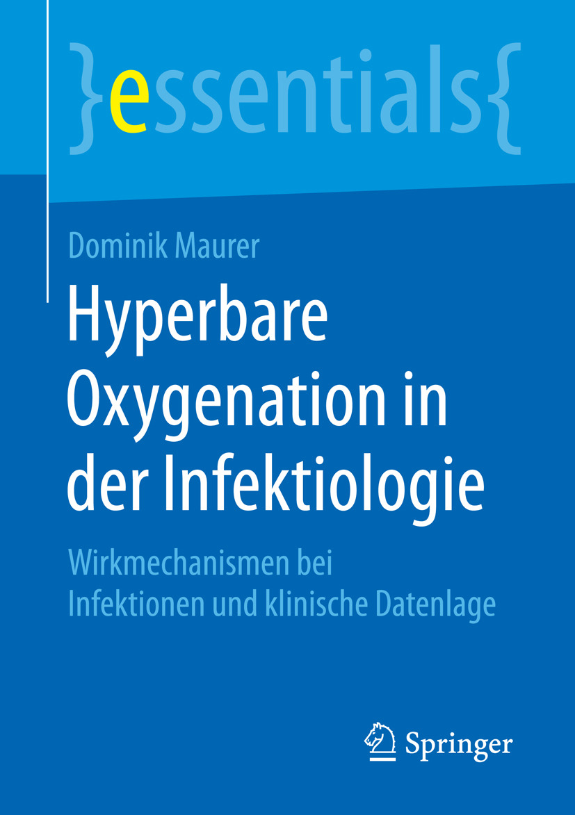 Maurer, Dominik - Hyperbare Oxygenation in der Infektiologie, ebook
