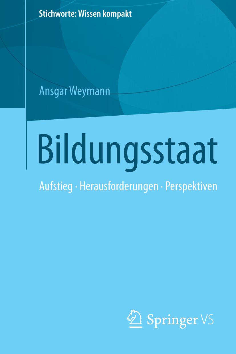 Weymann, Ansgar - Bildungsstaat, ebook