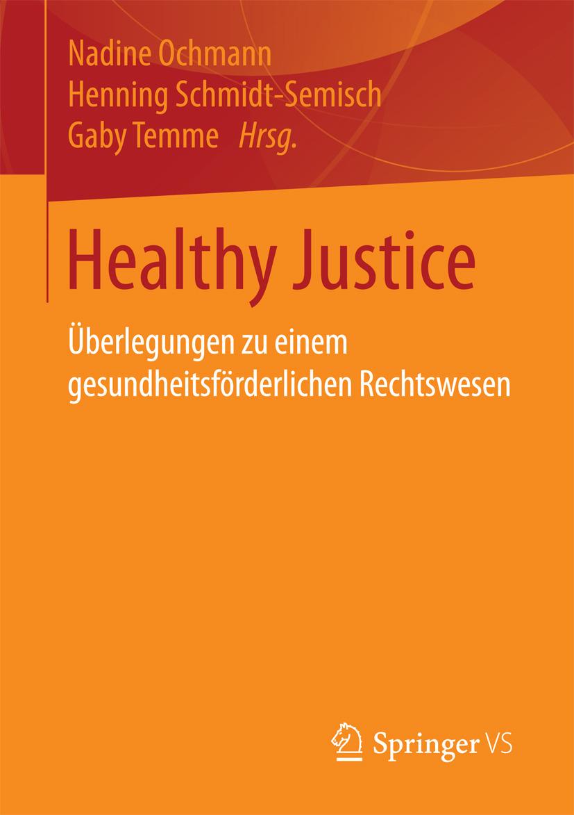 Ochmann, Nadine - Healthy Justice, ebook