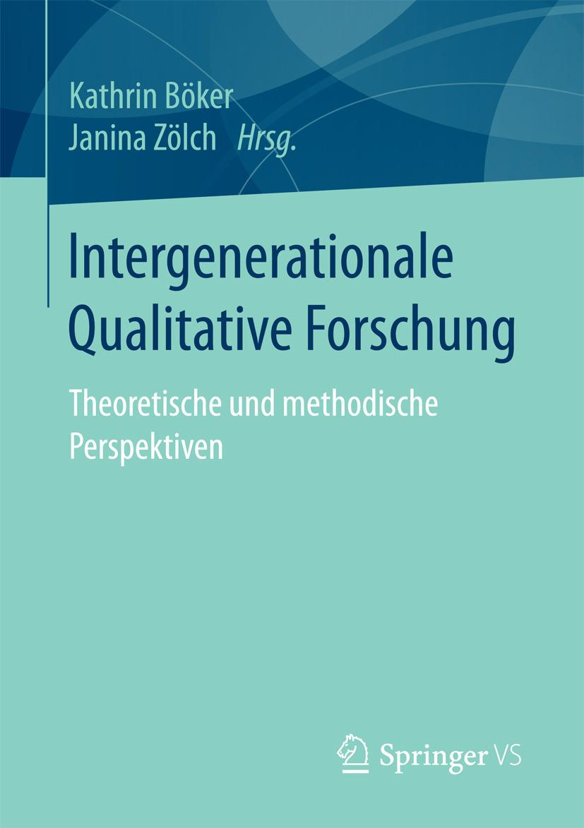Böker, Kathrin - Intergenerationale Qualitative Forschung, ebook