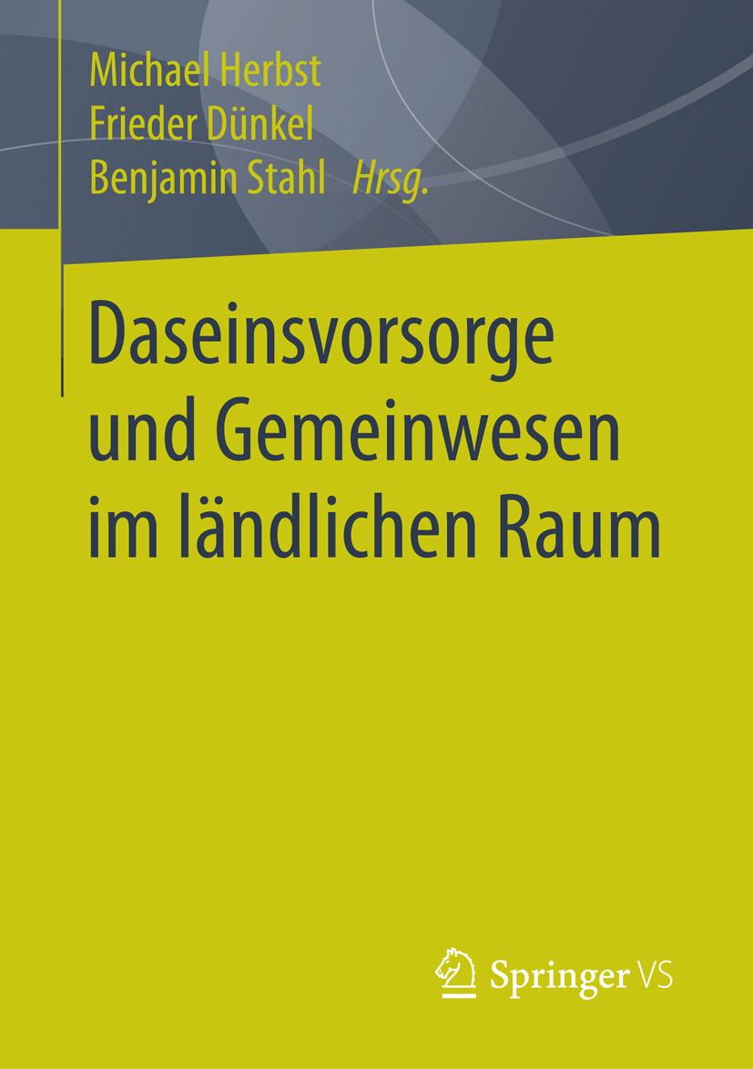 Dünkel, Frieder - Daseinsvorsorge und Gemeinwesen im ländlichen Raum, ebook