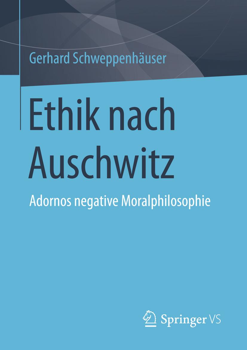 Schweppenhäuser, Gerhard - Ethik nach Auschwitz, ebook