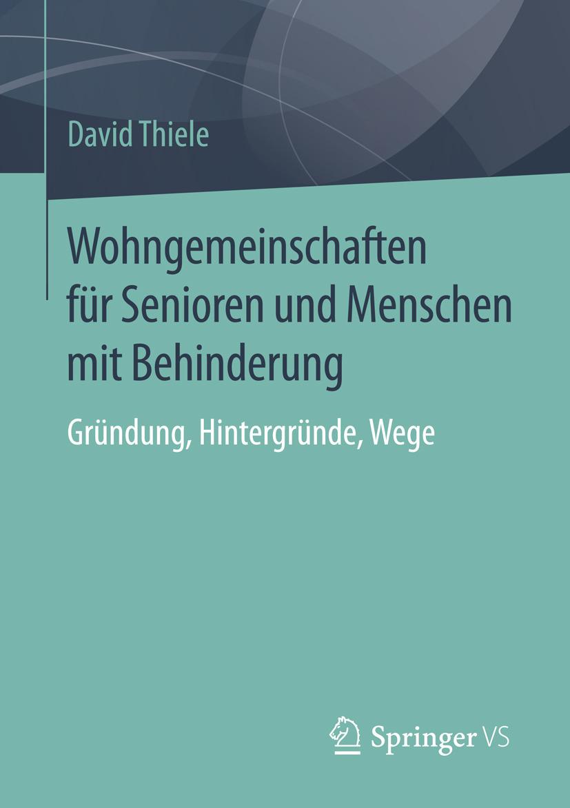 Thiele, David - Wohngemeinschaften für Senioren und Menschen mit Behinderung, ebook