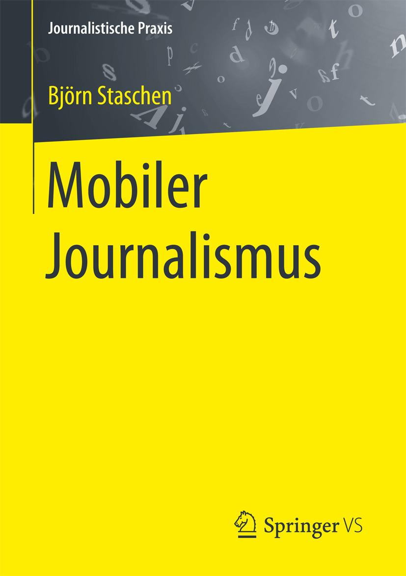 Staschen, Björn - Mobiler Journalismus, ebook