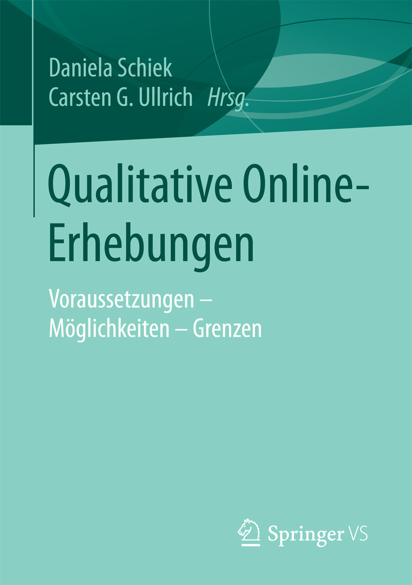Schiek, Daniela - Qualitative Online-Erhebungen, ebook