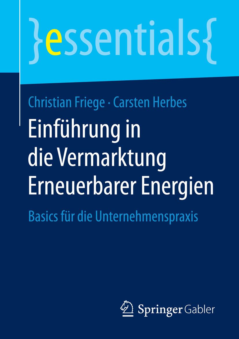 Friege, Christian - Einführung in die Vermarktung Erneuerbarer Energien, ebook