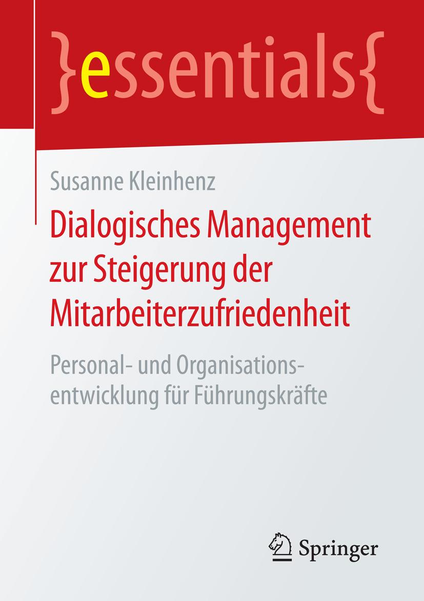 Kleinhenz, Susanne - Dialogisches Management zur Steigerung der Mitarbeiterzufriedenheit, ebook
