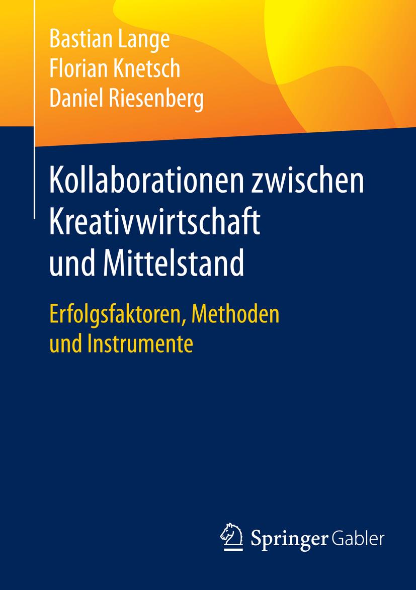 Knetsch, Florian - Kollaborationen zwischen Kreativwirtschaft und Mittelstand, ebook