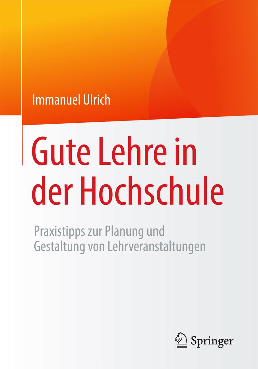 Ulrich, Immanuel - Gute Lehre in der Hochschule, ebook