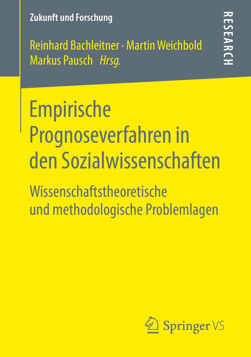 Bachleitner, Reinhard - Empirische Prognoseverfahren in den Sozialwissenschaften, ebook
