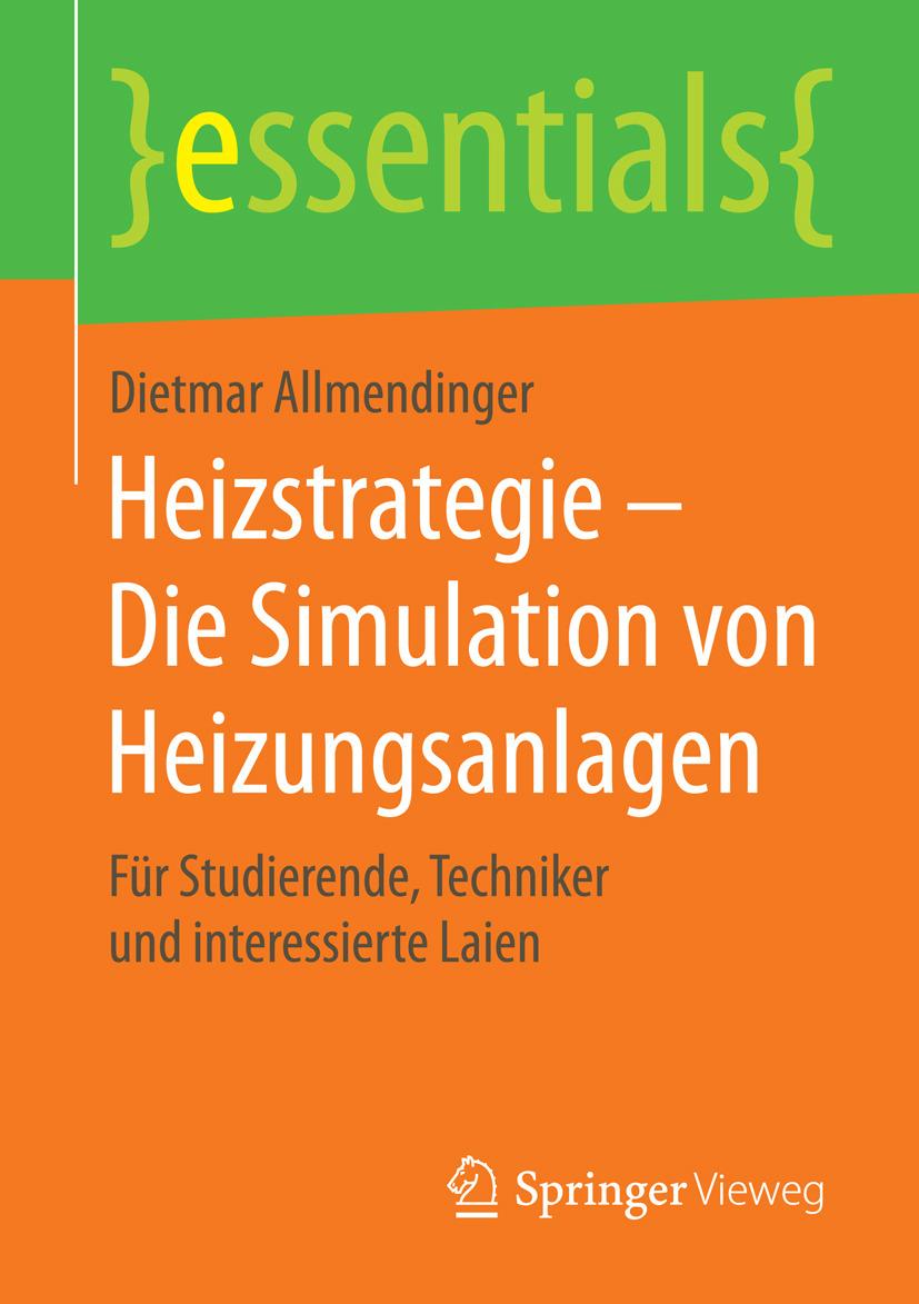 Allmendinger, Dietmar - Heizstrategie – Die Simulation von Heizungsanlagen, ebook