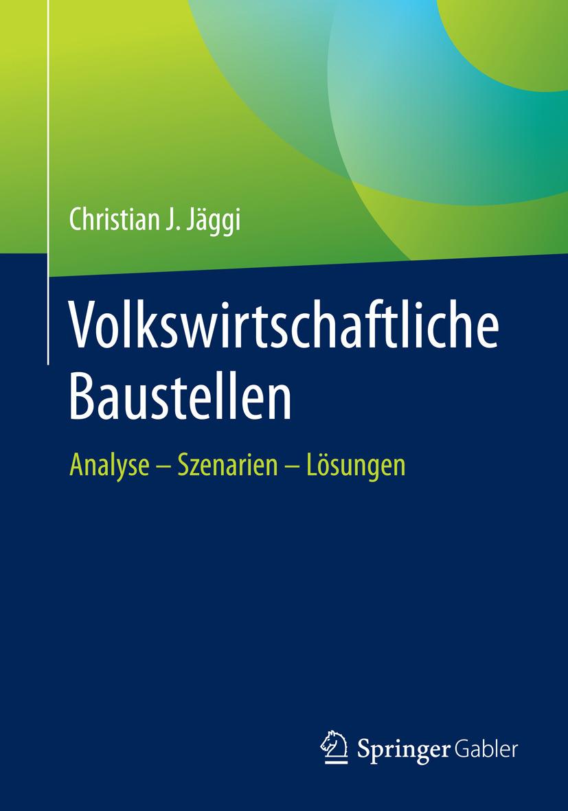 Jäggi, Christian - Volkswirtschaftliche Baustellen, ebook