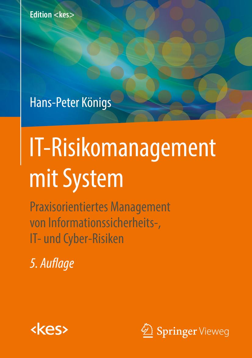 Königs, Hans-Peter - IT-Risikomanagement mit System, ebook