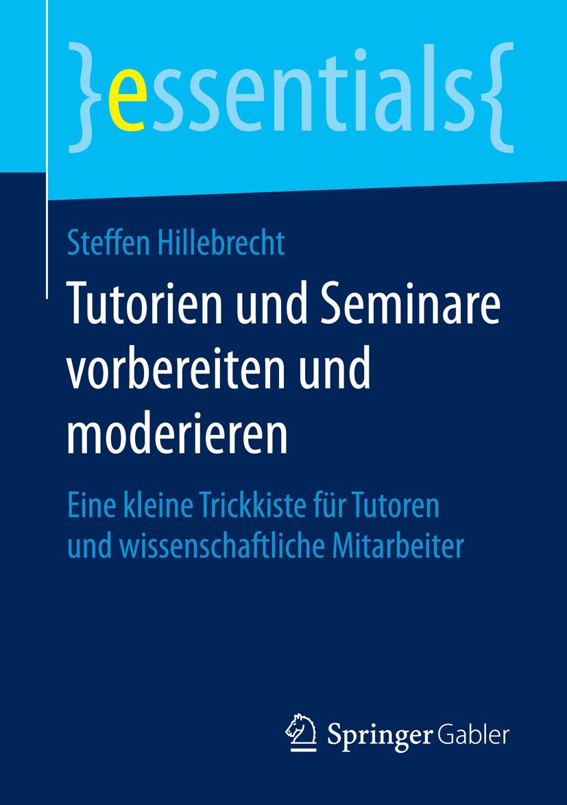 Hillebrecht, Steffen - Tutorien und Seminare vorbereiten und moderieren, ebook