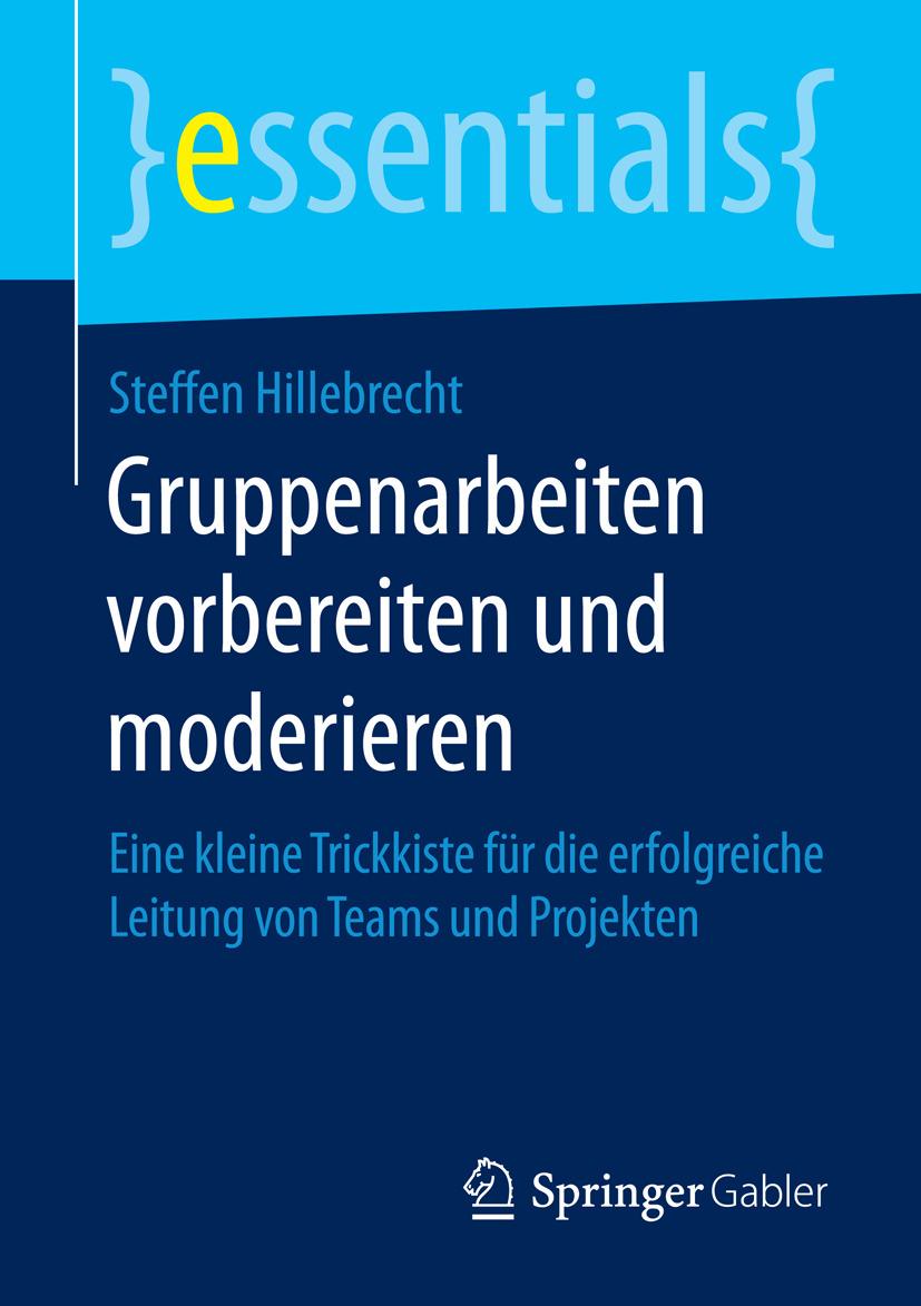 Hillebrecht, Steffen - Gruppenarbeiten vorbereiten und moderieren, ebook