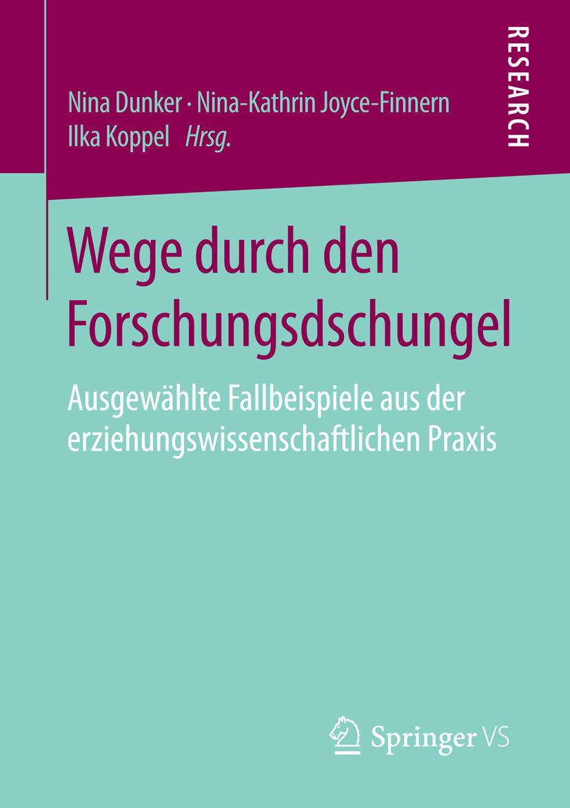 Dunker, Nina - Wege durch den Forschungsdschungel, ebook