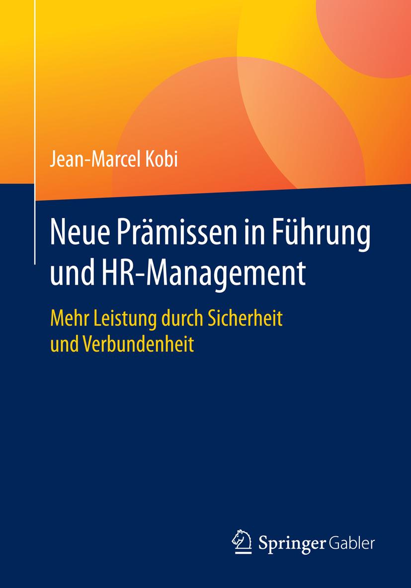 Kobi, Jean-Marcel - Neue Prämissen in Führung und HR-Management, ebook