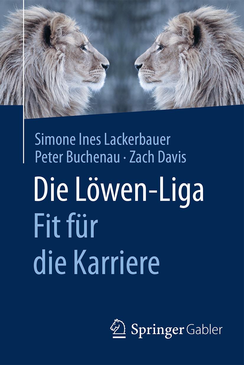 Buchenau, Peter - Die Löwen-Liga: Fit für die Karriere, ebook