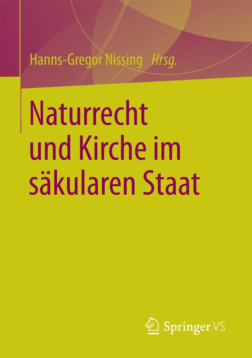 Nissing, Hanns-Gregor - Naturrecht und Kirche im säkularen Staat, ebook