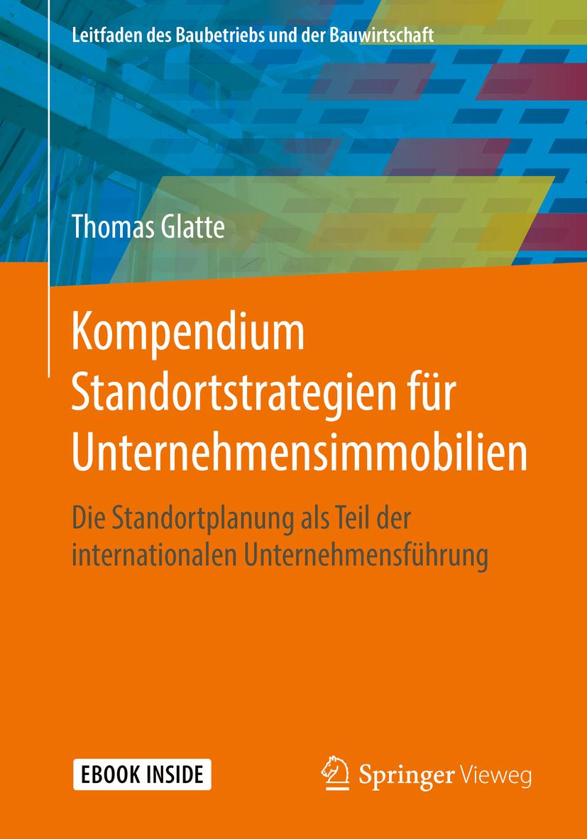 Glatte, Thomas - Kompendium Standortstrategien für Unternehmensimmobilien, ebook