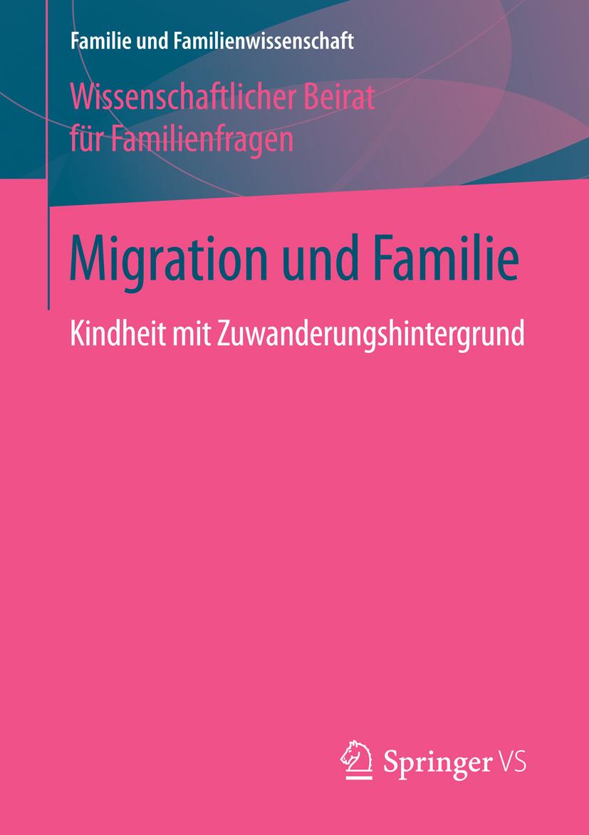 Familienfragen, Wissenschaftlicher Beirat für - Migration und Familie, ebook