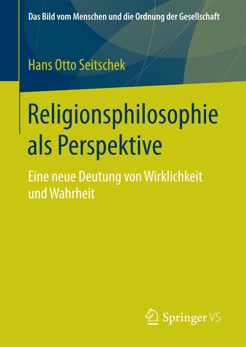 Seitschek, Hans Otto - Religionsphilosophie als Perspektive, ebook