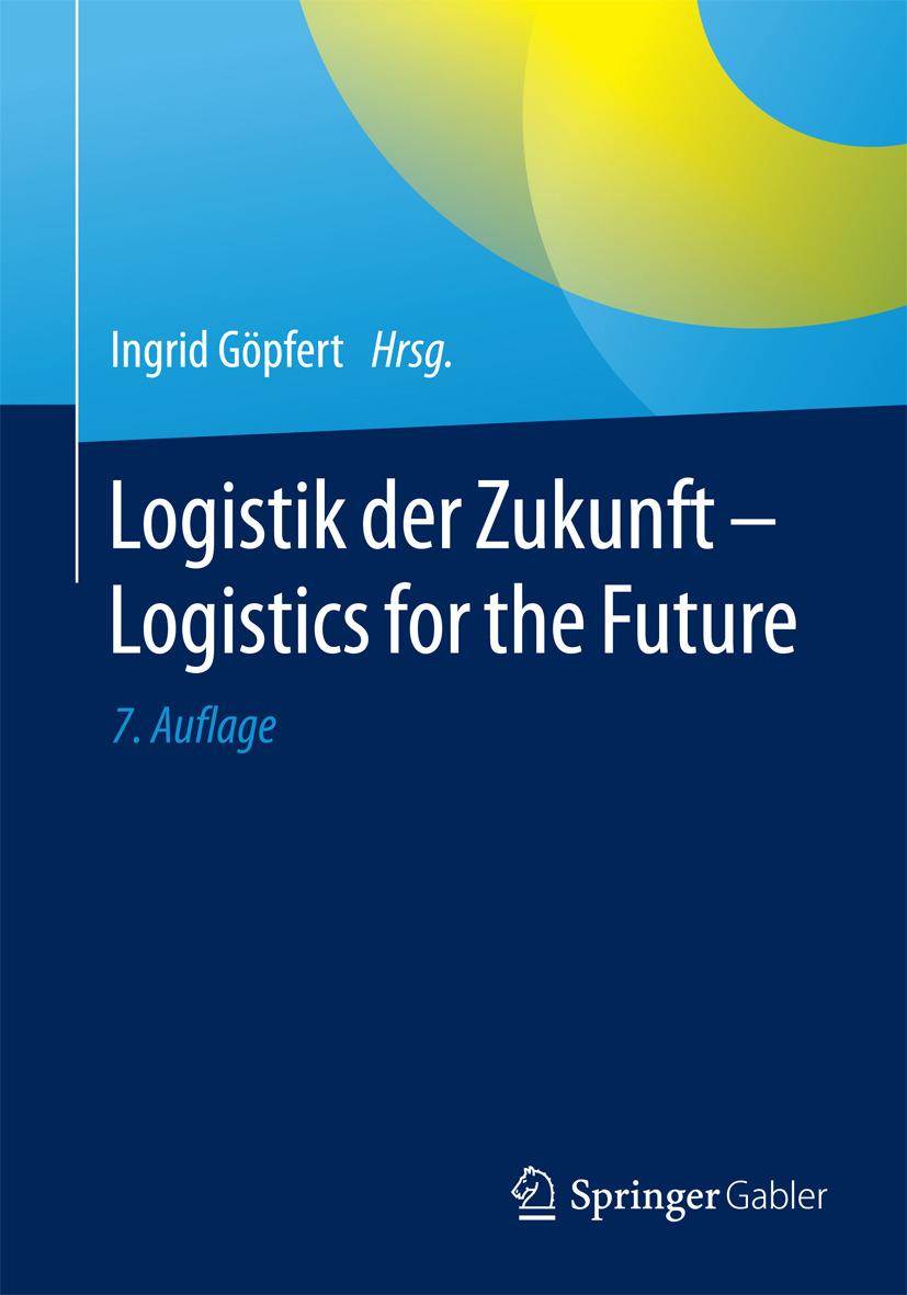 Göpfert, Ingrid - Logistik der Zukunft - Logistics for the Future, ebook