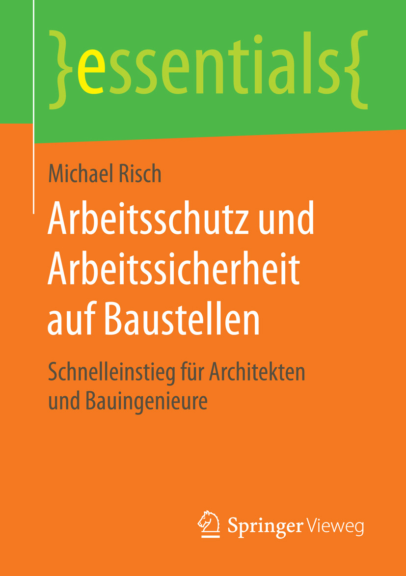 Risch, Michael - Arbeitsschutz und Arbeitssicherheit auf Baustellen, ebook