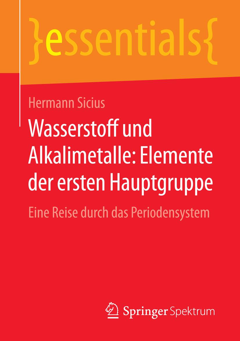 Sicius, Hermann - Wasserstoff und Alkalimetalle: Elemente der ersten Hauptgruppe, ebook