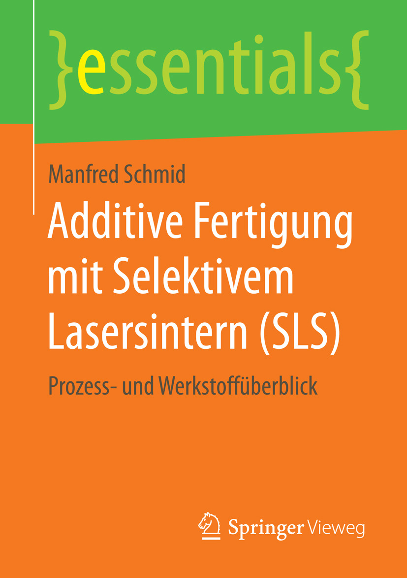 Schmid, Manfred - Additive Fertigung mit Selektivem Lasersintern (SLS), ebook