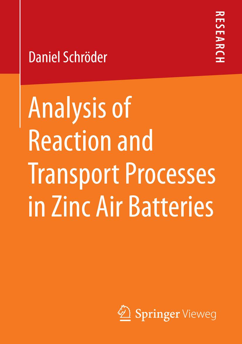 Schröder, Daniel - Analysis of Reaction and Transport Processes in Zinc Air Batteries, ebook