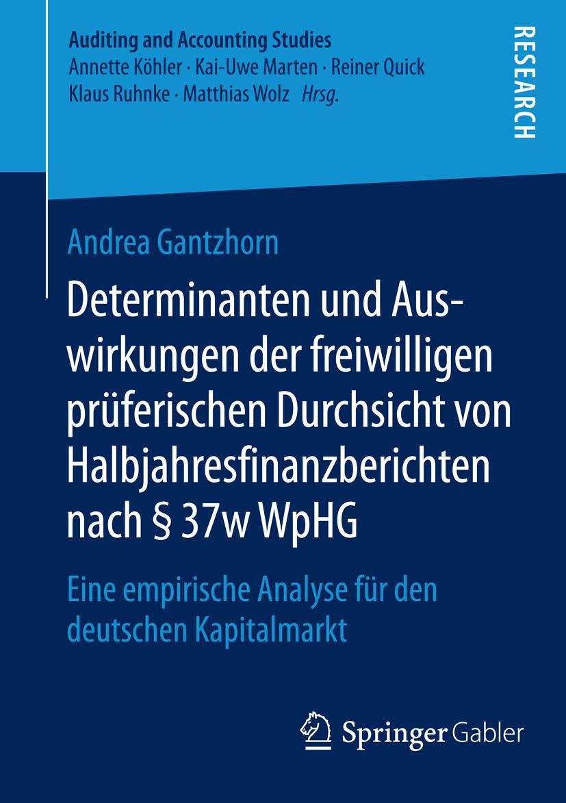 Gantzhorn, Andrea - Determinanten und Auswirkungen der freiwilligen prüferischen Durchsicht von Halbjahresfinanzberichten nach § 37w WpHG, ebook