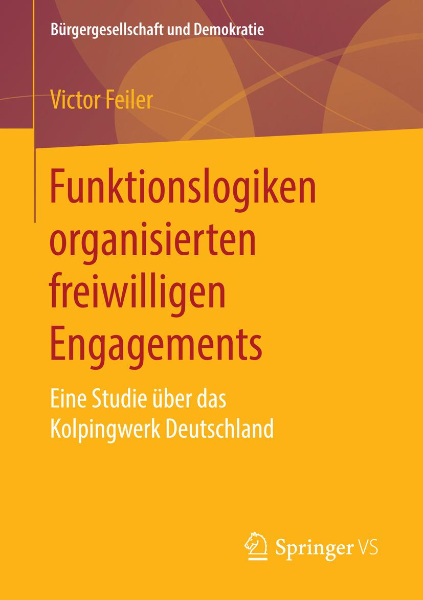 Feiler, Victor - Funktionslogiken organisierten freiwilligen Engagements, ebook