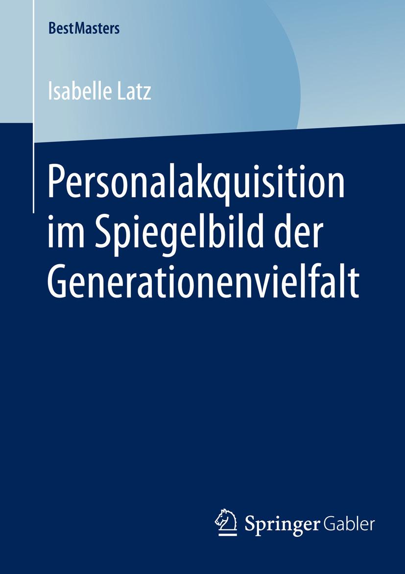 Latz, Isabelle - Personalakquisition im Spiegelbild der Generationenvielfalt, ebook