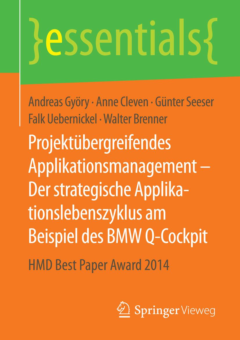 Brenner, Walter - Projektübergreifendes Applikationsmanagement – Der strategische Applikationslebenszyklus am Beispiel des BMW Q-Cockpit, ebook