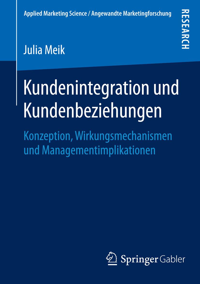 Meik, Julia - Kundenintegration und Kundenbeziehungen, ebook