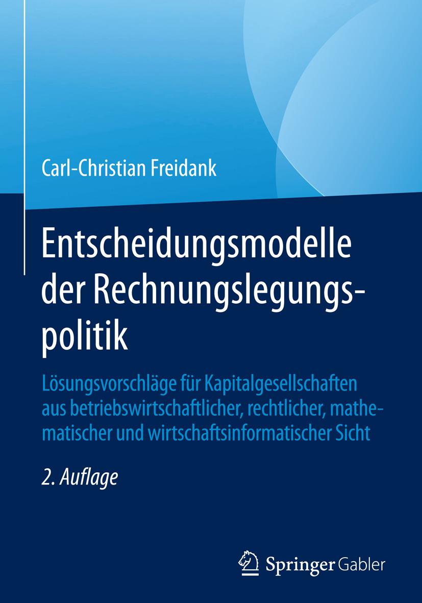 Freidank, Carl-Christian - Entscheidungsmodelle der Rechnungslegungspolitik, ebook