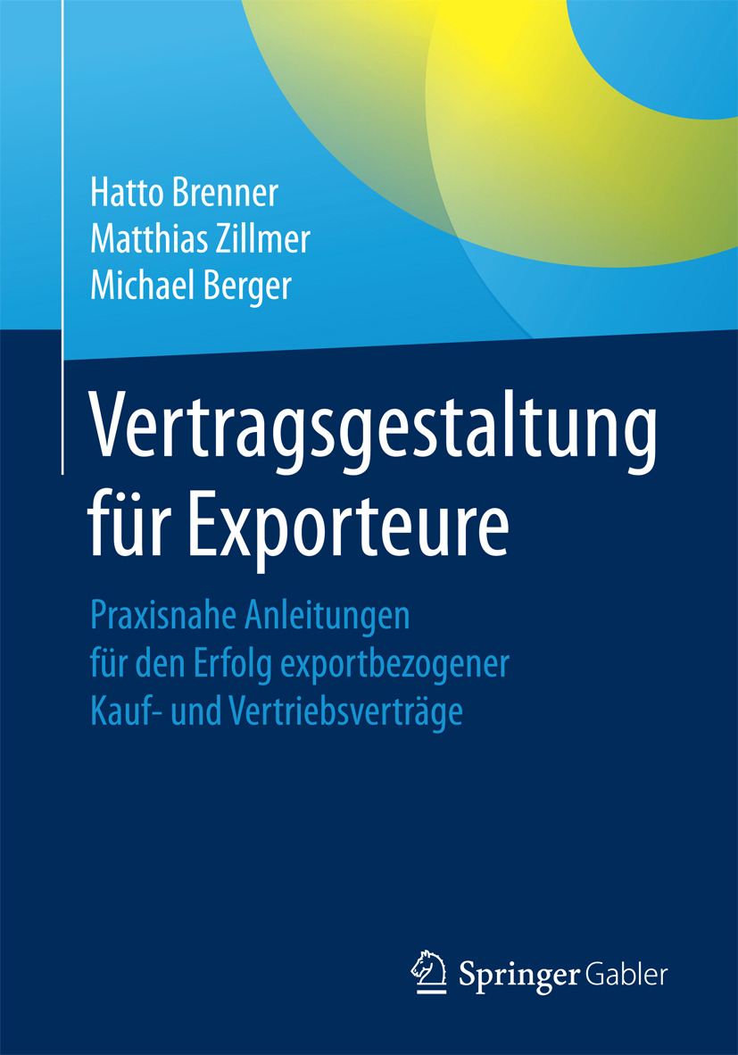 Berger, Michael - Vertragsgestaltung für Exporteure, e-kirja