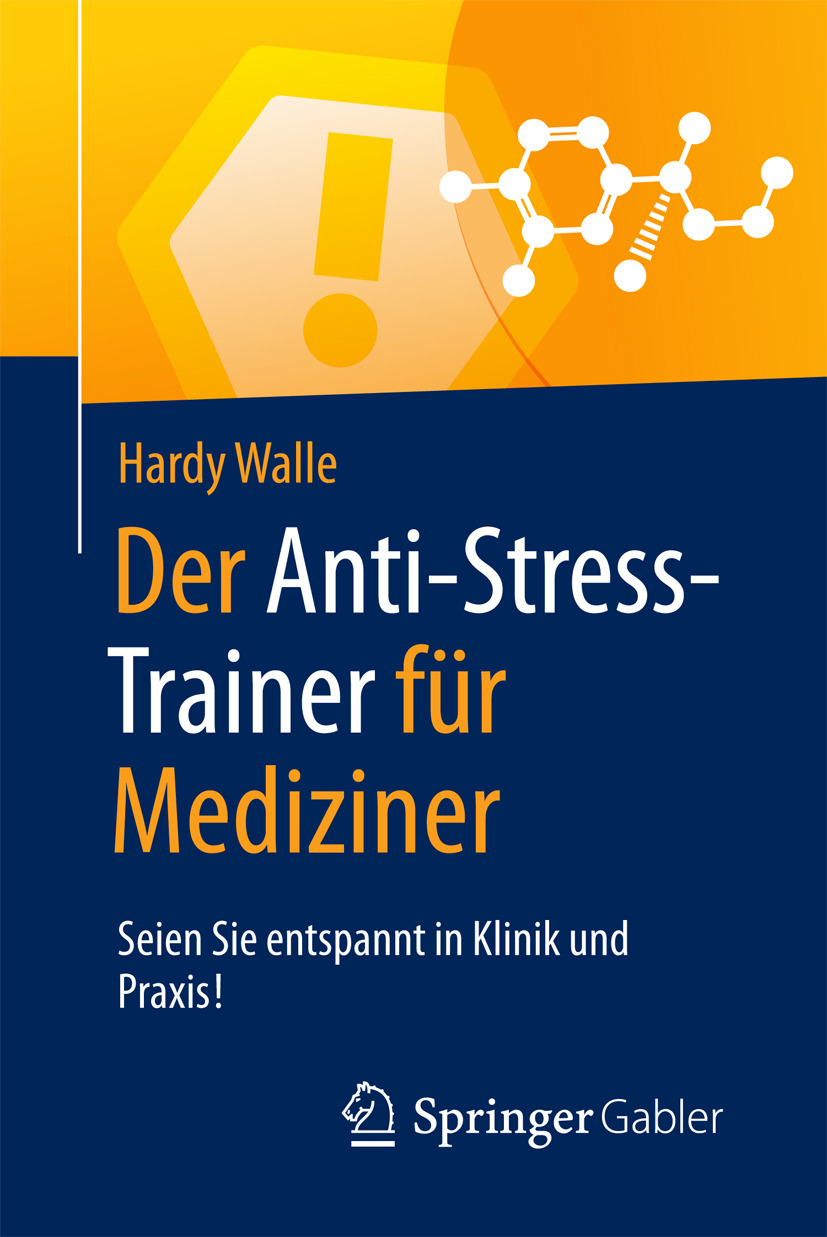 Walle, Hardy - Der Anti-Stress-Trainer für Mediziner, ebook