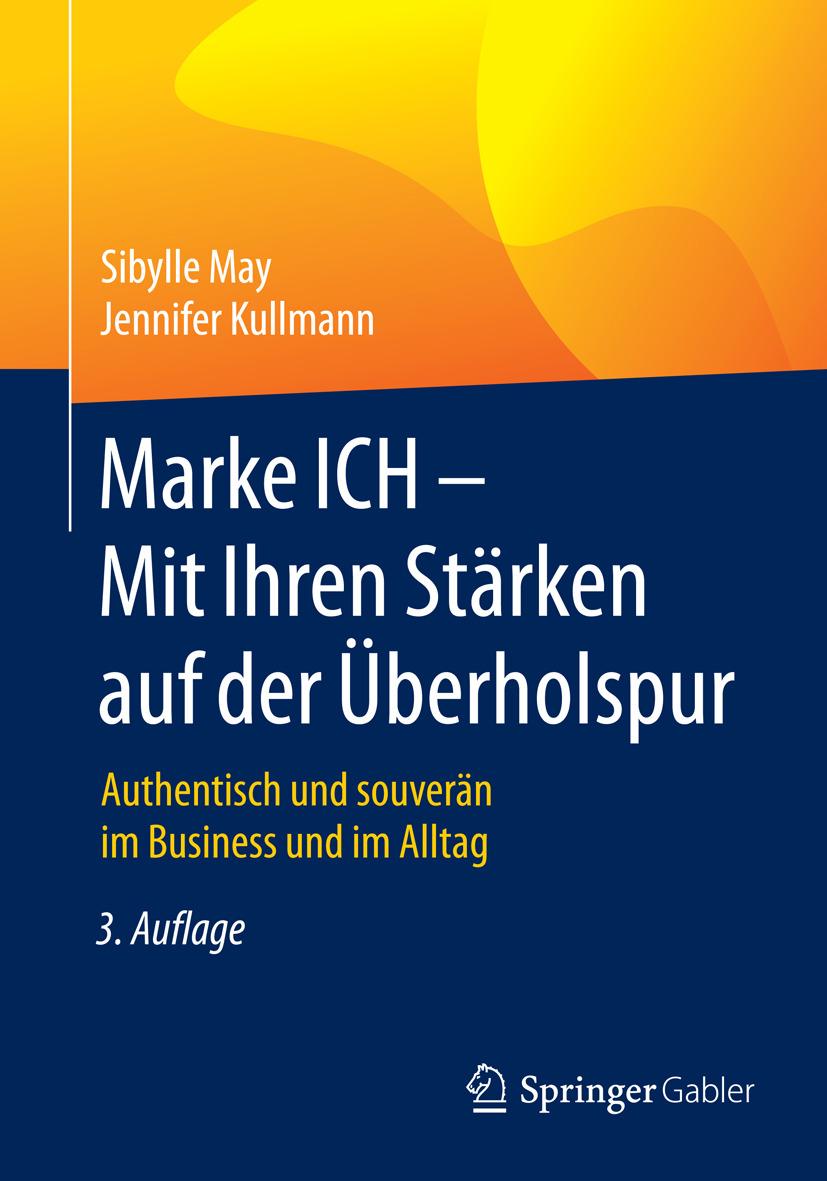 Kullmann, Jennifer - Marke ICH - Mit Ihren Stärken auf der Überholspur, ebook