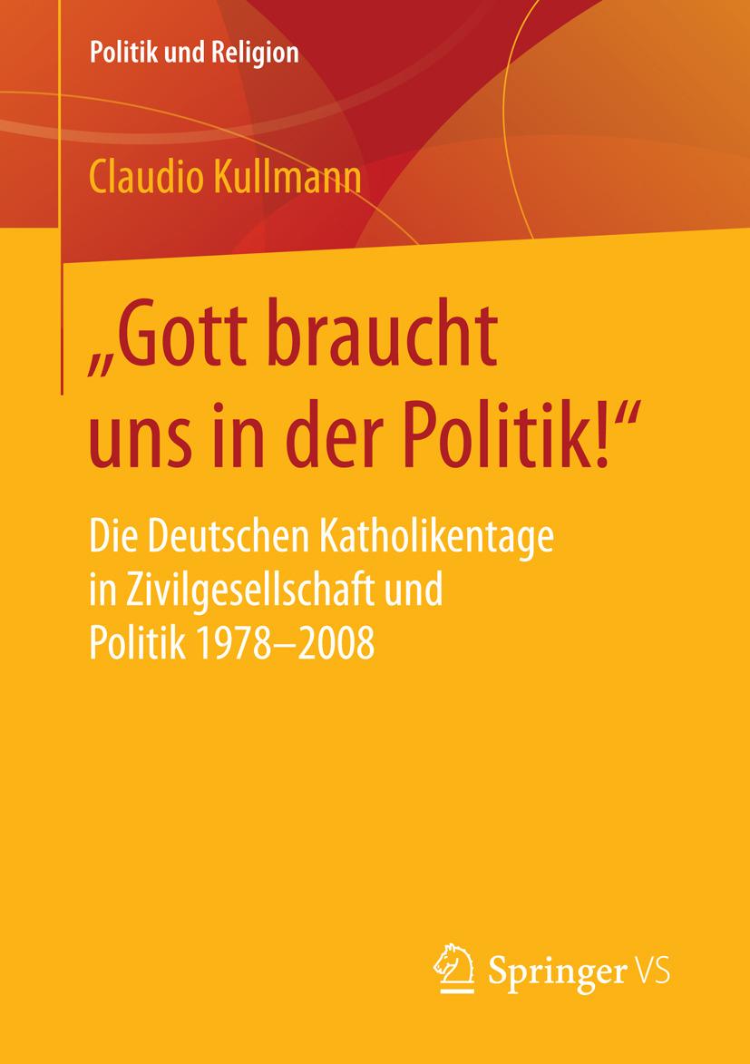 """Kullmann, Claudio - """"Gott braucht uns in der Politik!"""", ebook"""